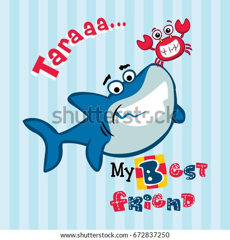 my best friend cute shark and