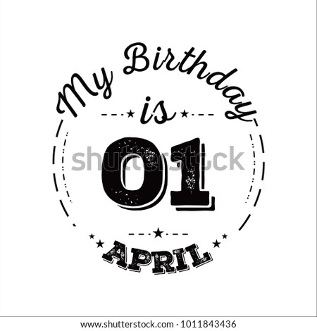 my birthday is 01 april