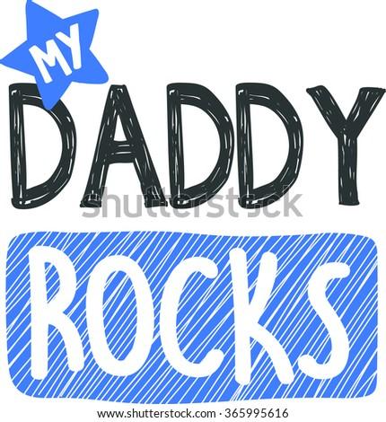 my daddy rocks  fathers day