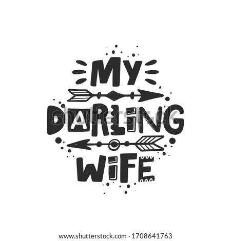 my darling wife hand drawn