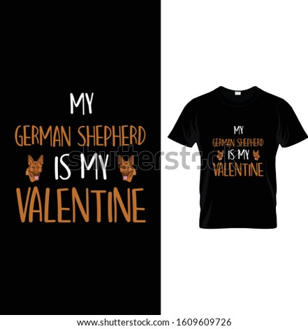 my german shepherd is my