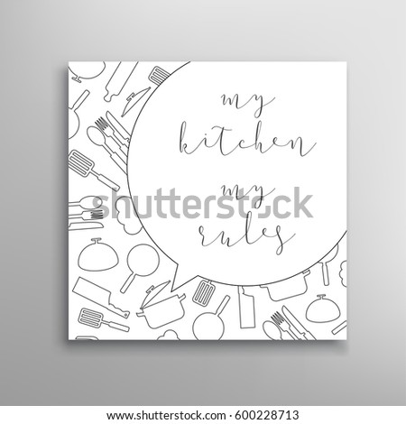 My kitchen my rules. Cooking sign template. Vector lettering card.