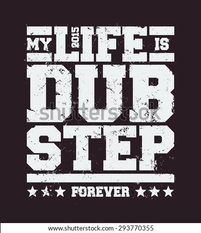 my life is dubstep typography