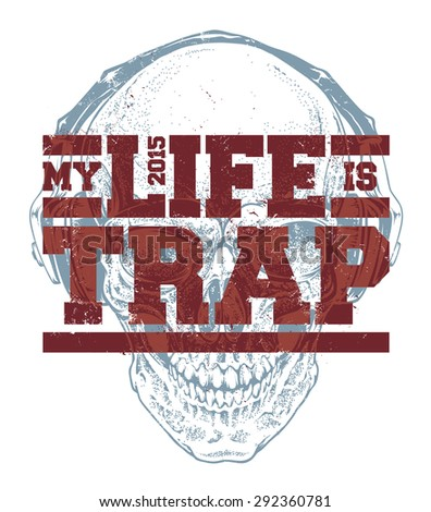 my life is trap typography