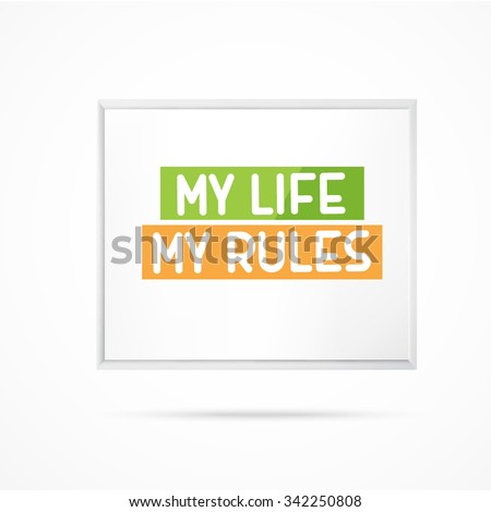 my life my rules poster