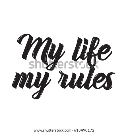 my life   my rules  text design