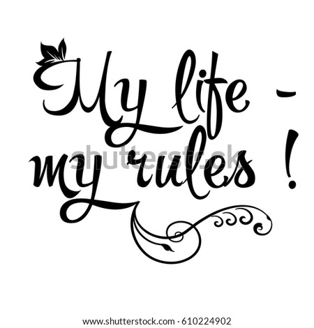 my life   my rules vector