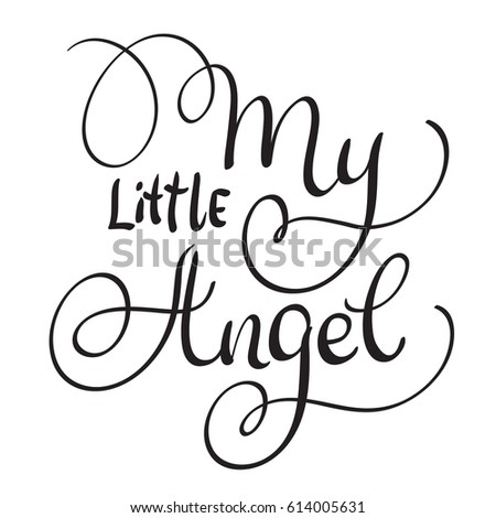 my little angel words on white