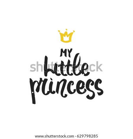 my little princess   hand drawn