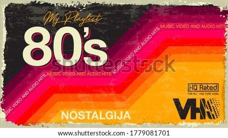 My playlist. 80's Awesome super video, audio hits. VHS glitch effect. 80's,90's style.  Retro vintage cover. Eighties color letters. Old style tape, banner or poster. Easy editable design template.