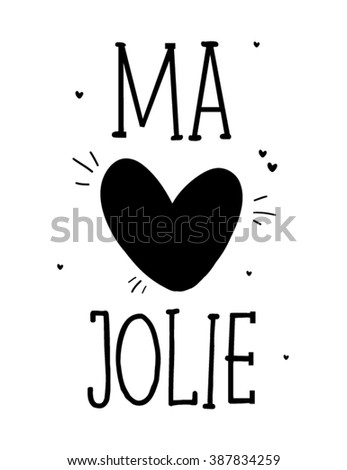 My Pretty in english and Ma Jolie in french slogan ,in vector
