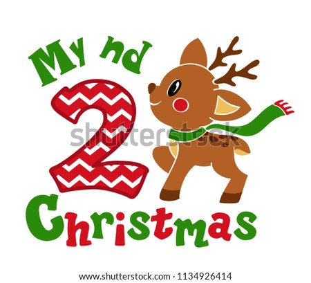 My second Christmas. Cute little fawn. Vector illustration isolated on white background.