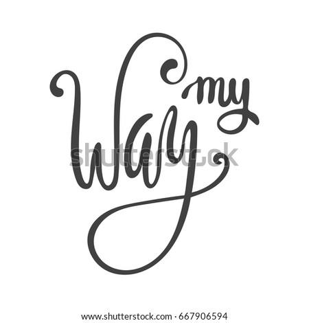 my way lettering vector