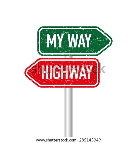 my way or highway signpost