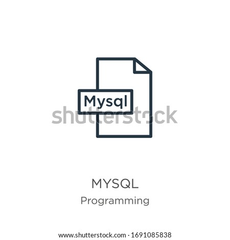 Mysql icon. Thin linear mysql outline icon isolated on white background from programming collection. Line vector sign, symbol for web and mobile