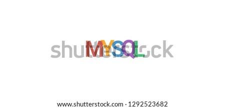 MySQL word concept. Colorful