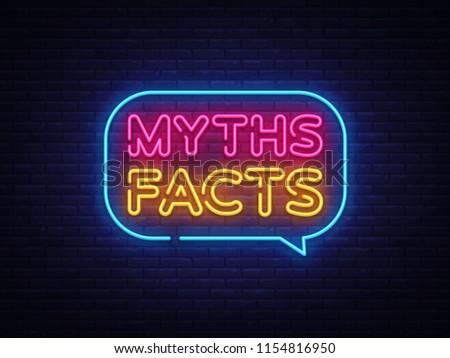Myths Facts Neon Text Vector. Myths Facts neon sign, design template, modern trend design, night neon signboard, night bright advertising, light banner, light art. Vector illustration