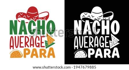 Nacho Average Para Printable Vector Illustration ストックフォト ©