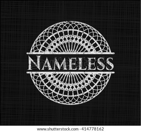 nameless written on a chalkboard