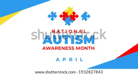 National autism awareness month. Vector banner, poster, flyer, greeting card for social media with the text National autism awareness month April. Illustration with Puzzles on white background