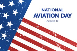 National Aviation Day concept, banner, greeting card, poster. Annual American professional holiday. USA vintage flag  and date 19 August, vector.