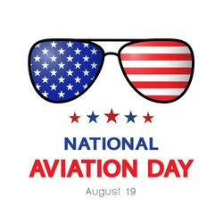 National Aviation Day concept, banner, greeting card, poster. Annual American professional holiday. USA flag, sunglasses and date August 19, vector.
