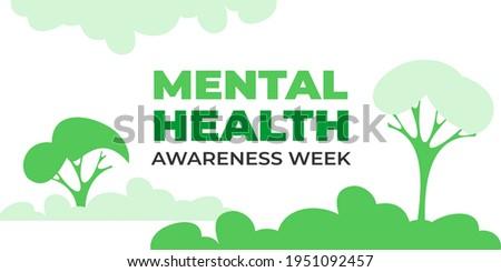 National mental health awareness week. Vector web banner for social media, poster, card, flyer. Text National mental health awareness week. Background, illustration with nature, trees, mental concept.