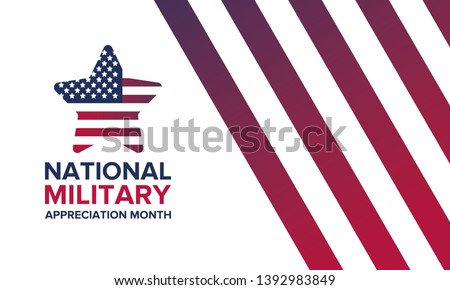 National Military Appreciation Month in May. Annual Armed Forces Celebration Month in United States. Poster, card, banner and background. Vector illustration