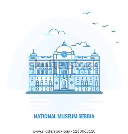 NATIONAL MUSEUM SERBIA Blue Landmark. Creative background and Poster Template