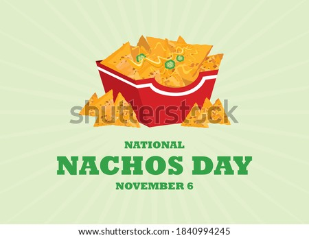 National Nachos Day vector. Mexican nachos corn tortilla with cheese and peppers icon vector. Nacho chips in a box vector. Nachos Day Poster, November 6. Important day Foto stock ©