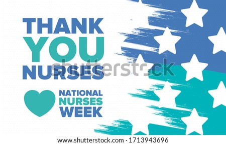 National Nurses Week. Thank you nurses. Medical and health care concept. Fighters against viruses and diseases. In honour of the doctors. Celebrated annual in United States. Vector illustration poster Stockfoto ©