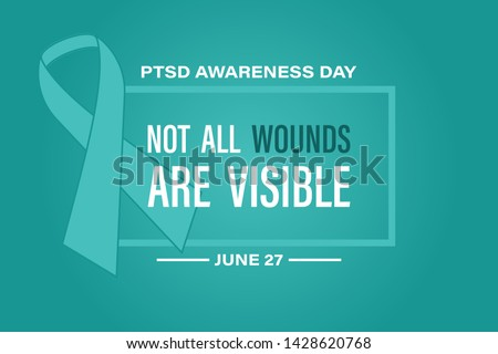 National PTSD Awareness Day in June 27. Post Traumatic Stress Disorder.Background, poster, card, banner design. Vector EPS 10