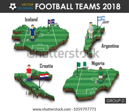 National soccer teams group D . Football player and flag on 3d design country map . isolated background . Vector for international world championship tournament 2018 concept . ストックフォト ©