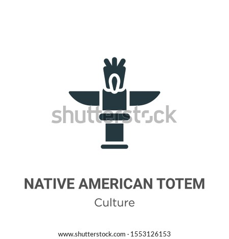 Native american totem vector icon on white background. Flat vector native american totem icon symbol sign from modern culture collection for mobile concept and web apps design.