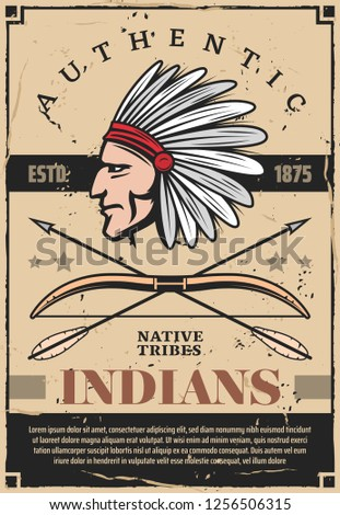 Native indians tribe chief with feather headdress, arrows and bow. Indigenous American warrior archer head vintage poster, indians history vector theme