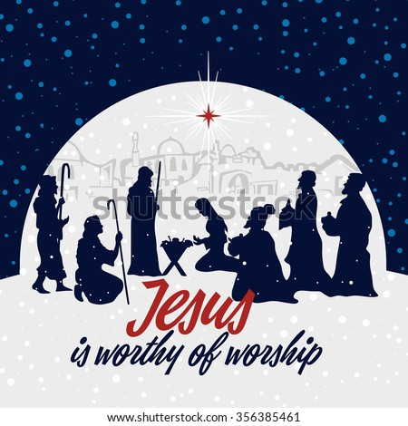 Nativity scene. Christmas. Jesus is worthy of worship. #356385461