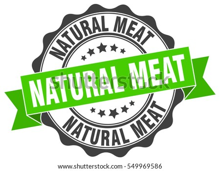 natural meat. stamp. sticker. seal. round grunge vintage ribbon natural meat sign