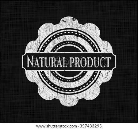 Natural Product chalkboard emblem on black board
