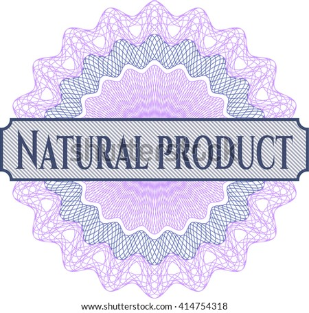 Natural Product money style rosette