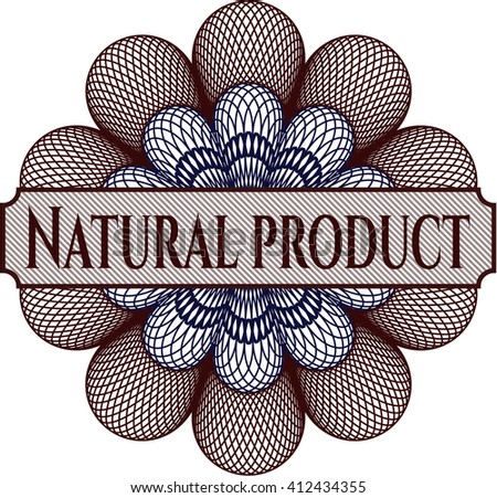 Natural Product written inside a money style rosette
