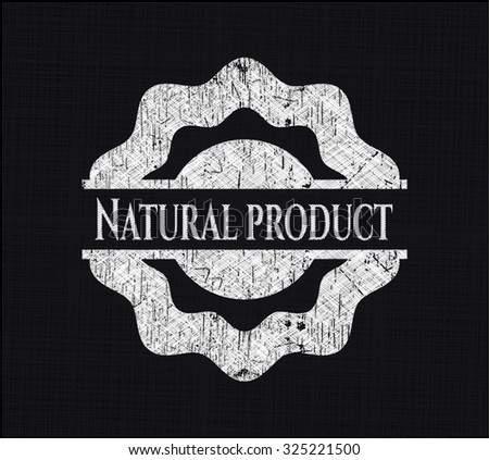 Natural Product written on a chalkboard