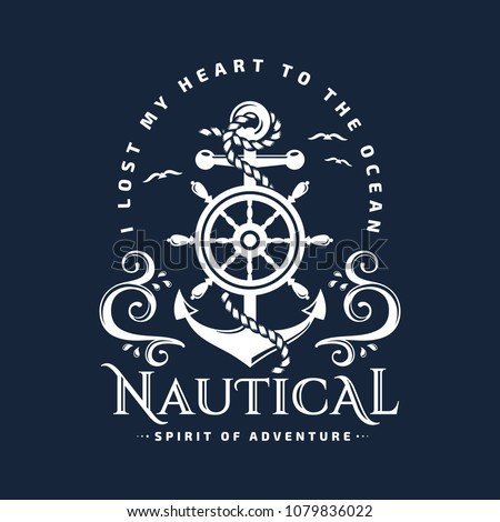 Nautical typography emblem with anchor, steering wheel, sea waves and inspirational quote