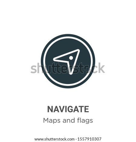 Navigate vector icon on white background. Flat vector navigate icon symbol sign from modern maps and flags collection for mobile concept and web apps design.