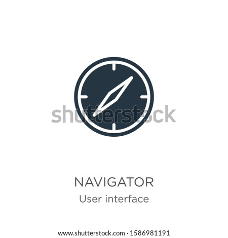 Navigator icon vector. Trendy flat navigator icon from user interface collection isolated on white background. Vector illustration can be used for web and mobile graphic design, logo, eps10