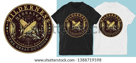 Nebraska. Cornhusker state. Wilderness, the great outdoors slogan. Symbol of tourism and travel. Print for t-shirts and another, trendy apparel design