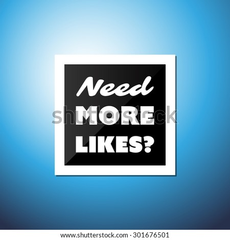 need more likes  card with a