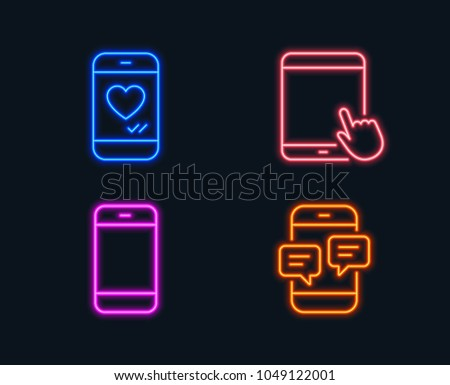 Neon lights. Set of Smartphone, Tablet pc and Love chat icons. Phone messages sign. Cellphone or phone, Touchscreen gadget, Smartphone. Mobile chat.  Glowing graphic designs. Vector