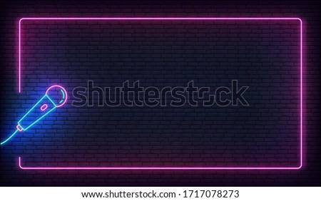 Neon microphone and glowing border frame. Template for karaoke, live music, stand up, comedy show Stock foto ©