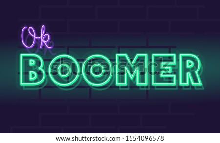 neon ok boomer bold handwritten
