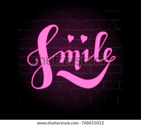 neon pink lettering on black background: SMILE, Lettering Logotype SMILE, typography. Hand sketched lettering SMILE, sign.Badge, icon, banner, tag. Vector illustration EPS